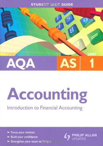 AQA AS Accounting: Unit 1: Introduction to Financial Accounting