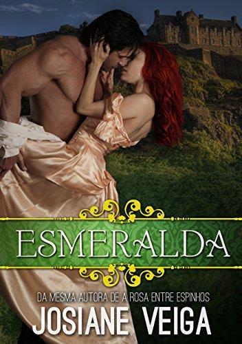 Esmeralda (Saga dos Reinos Livro 1) por [Veiga, Josiane]