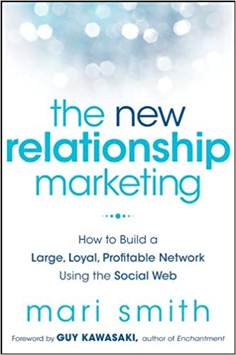09de81a2b53c The New Relationship Marketing  How to Build a Large