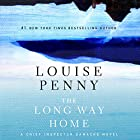 The Long Way Home: Chief Inspector Gamache, Book 10 Audiobook by Louise Penny Narrated by Ralph Cosham