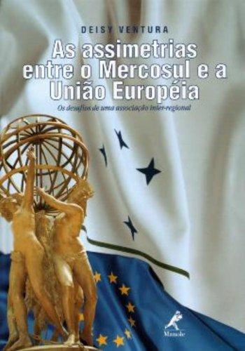 As Assimetrias Entre o Mercosul e a União Européia