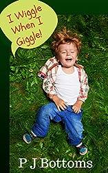 I Wiggle When I Giggle