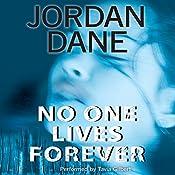 No One Lives Forever | Jordan Dane