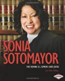 img - for Sonia Sotomayor: First Hispanic U.S. Supreme Court Justice (Gateway Biographies) book / textbook / text book