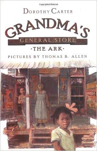 Read Grandma's General Store - The Ark PDF, azw (Kindle), ePub, doc, mobi