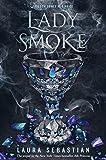 Lady Smoke (Ash Princess Book 2)