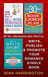 ROMANCE SELF-PUBLISHING BOOK BUNDLE (Books One to Three): All the Information you need to Write, Publish and Promote your Romance Kindle Book