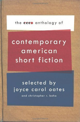 The Ecco Anthology of Contemporary American Short Fiction [ECCO ANTHOLOGY OF CONTEMP AMER]
