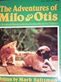 The Adventures of Milo and Otis, Mark Saltzmann, 0590426915