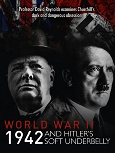 World War Two: 1942 and Hitler's Soft Underbelly (Best Documentaries On Egypt)