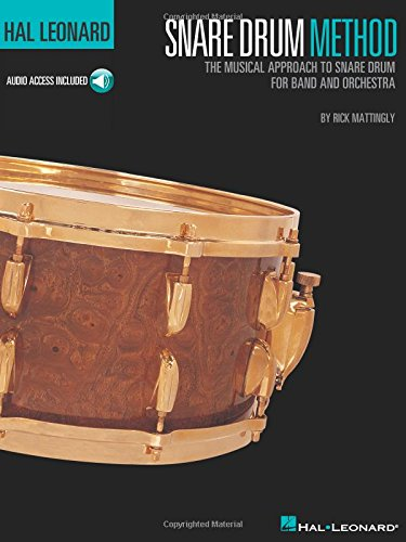 Hal Leonard Snare Drum Method: The Musical Approach to Snare Drum for Band and Orchestra Bk/Online Audio