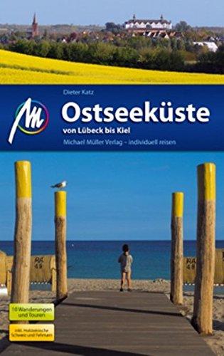 Ostseeküste - Von Lübeck bis Kiel: Reisehandbuch mit vielen praktischen Tipps.