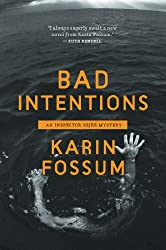 Bad Intentions (Inspector Sejer Mysteries Book 9)