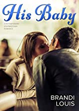 His Baby: Contemporary Stepbrother Romance