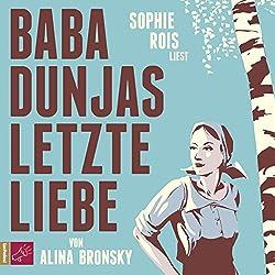 Baba Dunjas letzte Liebe