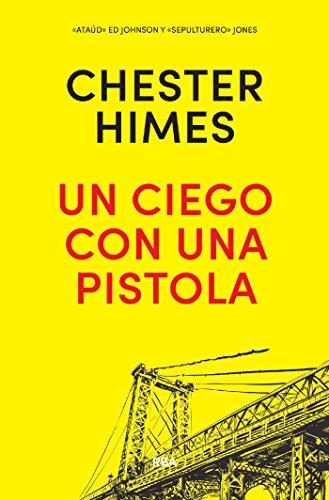 Un ciego con una pistola (NOVELA POLICÍACA) (Spanish Edition)