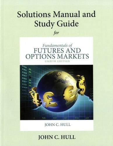 Options Futures Solutions Manual