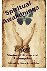 Spiritual Awakenings: Stories of Praise and Redemption (2013-05-10) Paperback
