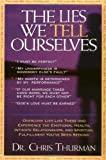 The Lies We Tell Ourselves, Chris Thurman, 0785273433