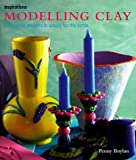 img - for Modelling Clay (Inspirations) by Penny Boylan (2000-01-03) book / textbook / text book