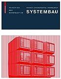 Systembau: Prinzipien der Konstruktion