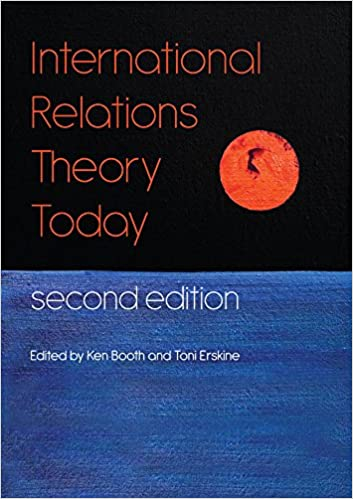 International Relations Theory Today: Ken Booth, Toni Erskine