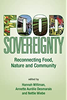 Food activism agency democracy and economy carole counihan food sovereignty reconnecting food nature and community fandeluxe Images