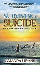 Surviving Suicide: A Memoir From Those Death Left Behind