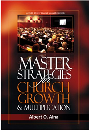 Master STRATEGIES For Church Growth amp Multiplication