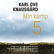 Min kamp 5 | Karl Ove Knausgård