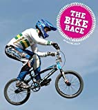 The Bike Race (Let's Race: Amicus Readers, Level 1)