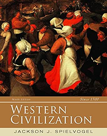 Western Civilization , A Brief History, Volume II , Since 1500