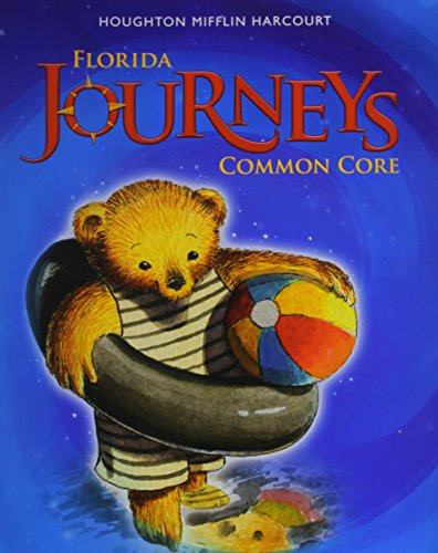 Houghton Mifflin Harcourt Journeys Florida: Student Edition Volume 1 Grade K 2014