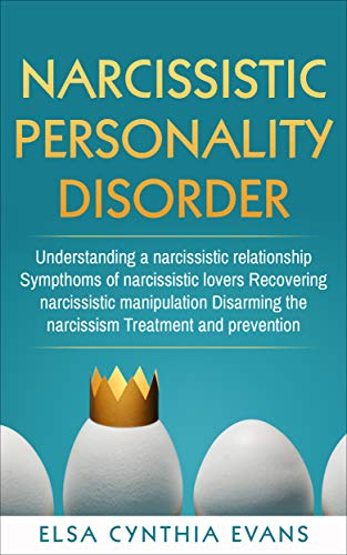 Narcissistic personality disorder: Understanding a narcissistic  relationship Sympthoms of narcissistic lovers Recovering narcissistic  manipulation