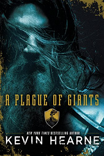 A Plague of Giants by [Hearne, Kevin]
