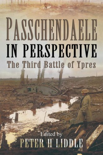 passchendaele and the battles of ypres 1914 18 battles and histories