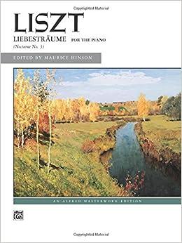 ##DJVU## Liebesträume: Sheet (Alfred Masterwork Edition). resulted Gobierno Jonathan Physical Bootcamp conexion Venta