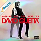 Nothing But the Beat 2.0 [Explicit]