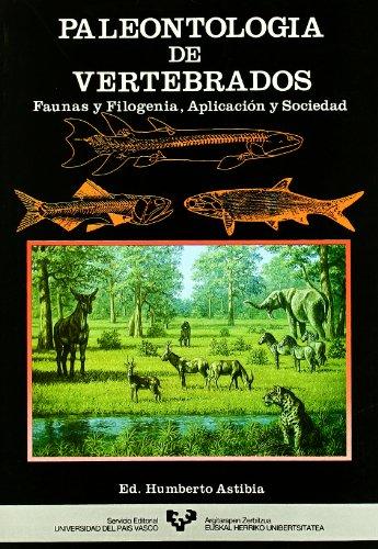 Descargar Libro Paleontología De Vertebrados. Faunas Y Fologenia, Aplicación Y Sociedad Humberto (ed.) Astibia