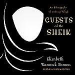 Guests of the Sheik: An Ethnography of an Iraqi Village | Elizabeth Warnock Fernea