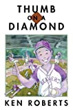 img - for Thumb on a Diamond book / textbook / text book