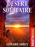Front cover for the book Desert Solitaire: A Season in the Wilderness by Edward Abbey