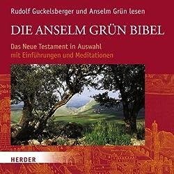 Die Anselm Grün Bibel