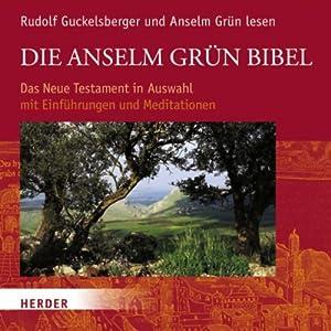 Die Anselm Grün Bibel Hörbuch