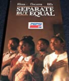 img - for Separate But Equal (VHS Video) book / textbook / text book