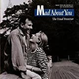 Mad About You: The Final Frontier - Music From and Inspired By the Television Series