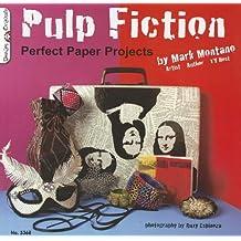 Pulp Fiction - Perfect Paper Projects (Design Originals)