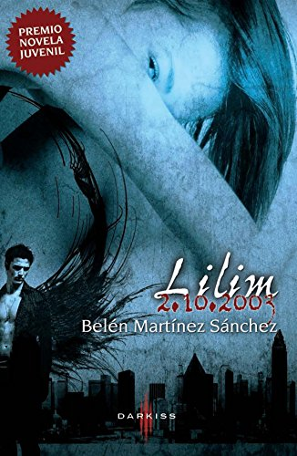 Lilim 02.10.2003 (Darkiss) (Spanish Edition) by [Sánchez, Belén