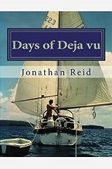 Days of Deja vu Paperback