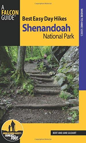 Best Easy Day Hikes Shenandoah National Park (Best Easy Day Hikes Series) - Shenandoah Series